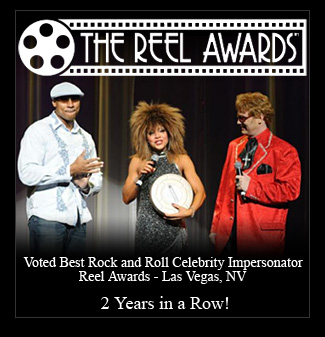 Reel Awards - Truly Tina Turner voted Best Rock and Roll Celebrity Impersonator Las Vegas